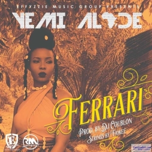 Yemi Alade - Ferrari (Prod by DJ Coublon, Strings by Fiokee)